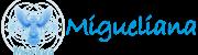 Migueliana